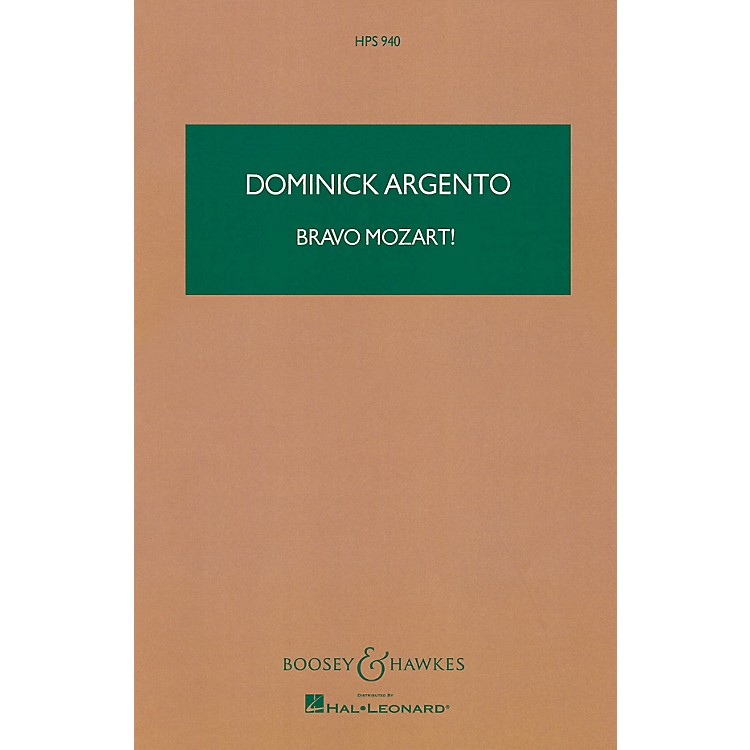 Boosey and Hawkes Bravo Mozart! Boosey & Hawkes Scores/Books Series Composed by Dominick Argento