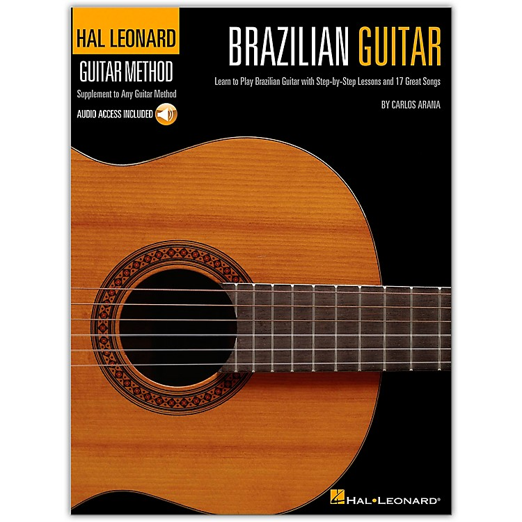 Hal LeonardBrazilian Guitar Method -  Step-by-Step Lessons and 17 Great Songs Book/CD