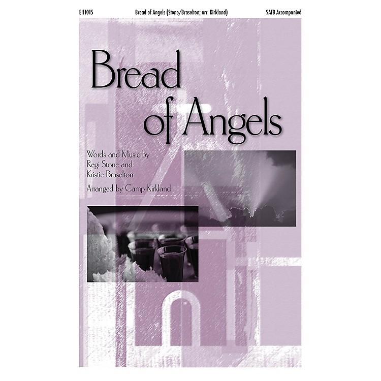 Epiphany House PublishingBread of Angels SATB arranged by Camp Kirkland