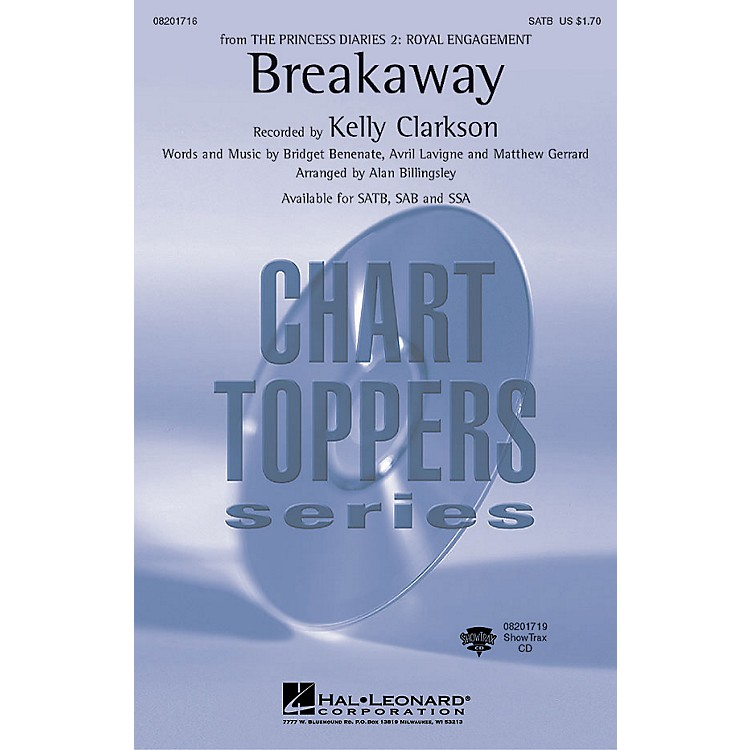 Hal Leonard Breakaway SSA by Kelly Clarkson Arranged by Alan Billingsley