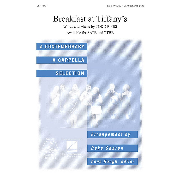 Hal Leonard Breakfast at Tiffany's SATB a cappella arranged by Deke Sharon