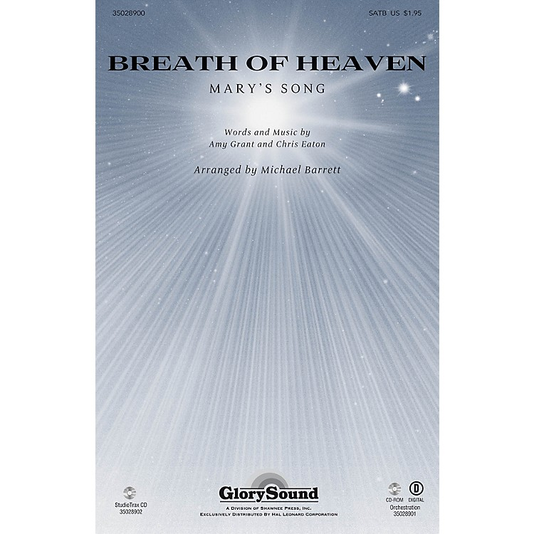 Shawnee PressBreath of Heaven (from All Is Well) Studiotrax CD by Amy Grant Arranged by Joseph M. Martin