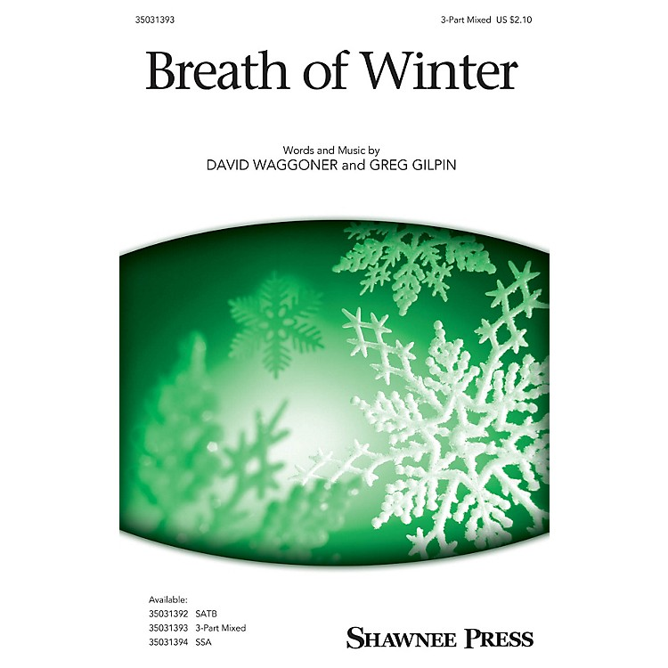 Shawnee PressBreath of Winter 3-Part Mixed composed by David Waggoner