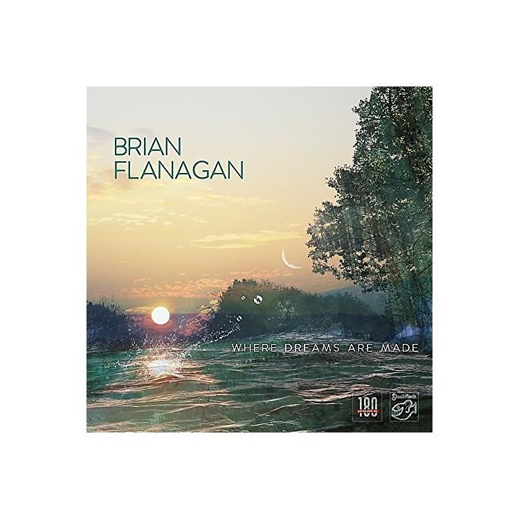AllianceBrian Flanagan - Where Dreams Are Made