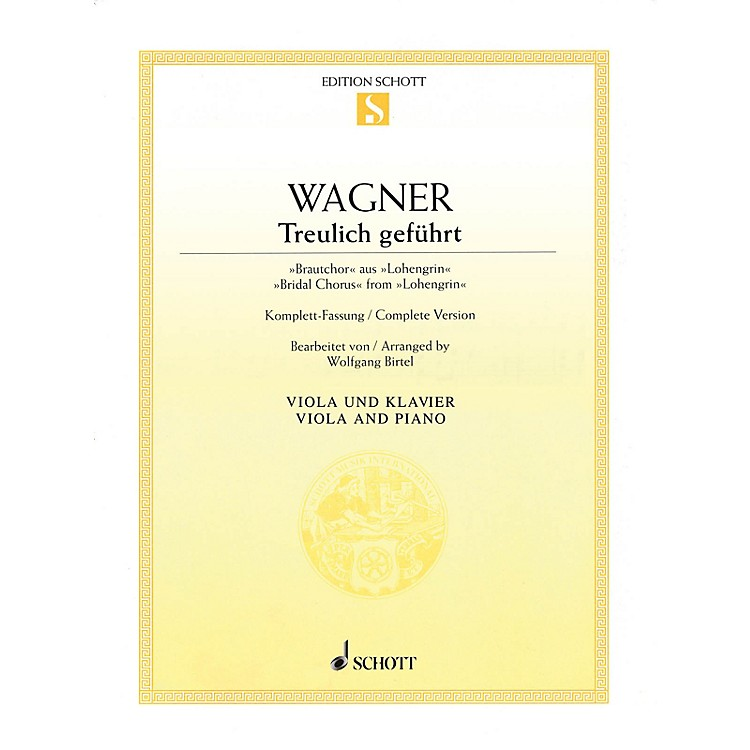 SchottBridal Chorus from Lohengrin (Viola and Piano) String Series