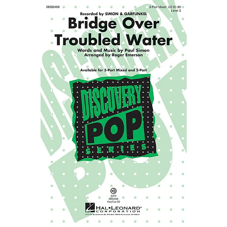 Hal LeonardBridge Over Troubled Water (Discovery Level 3) 3-Part Mixed by Simon & Garfunkel arranged by Roger Emerson