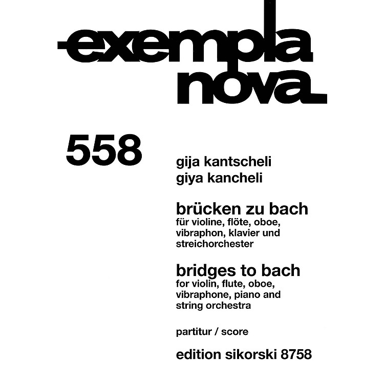 SikorskiBridges to Bach Study Score Series Softcover Composed by Giya Kancheli