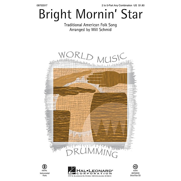 Hal Leonard Bright Mornin' Star Any Combination arranged by Will Schmid