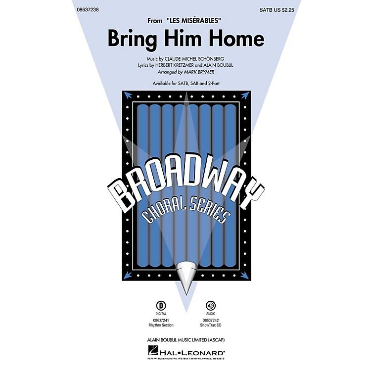 Hal LeonardBring Him Home (from Les Misérables) 2-Part Arranged by Mark Brymer