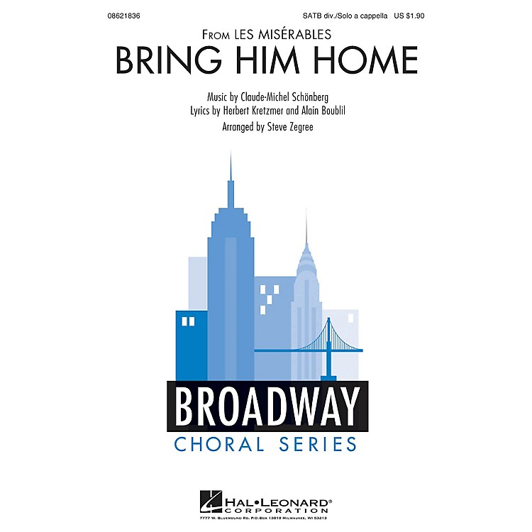 Hal Leonard Bring Him Home (from Les Misérables) SATB DIVISI arranged by Steve Zegree