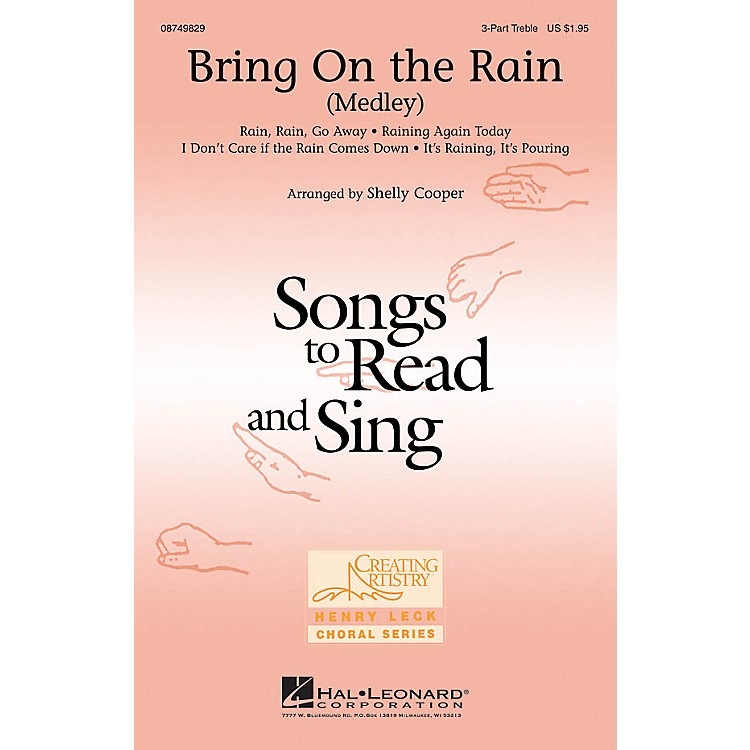 Hal Leonard Bring On the Rain (Medley) 3 Part Treble arranged by Shelly Cooper