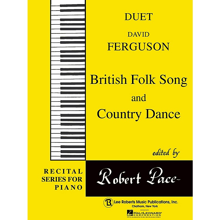 Lee RobertsBritish Folk Song  & Country Dance Pace Duet Piano Education Series Composed by David Ferguson