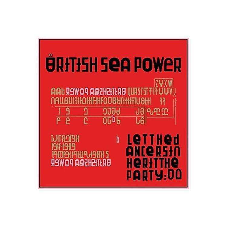 AllianceBritish Sea Power - Let The Dancers Inherit The Party