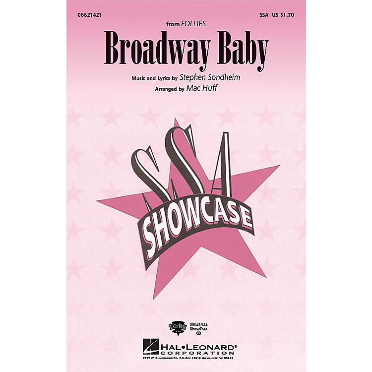 Hal Leonard Broadway Baby (from Follies) SSA arranged by Mac Huff