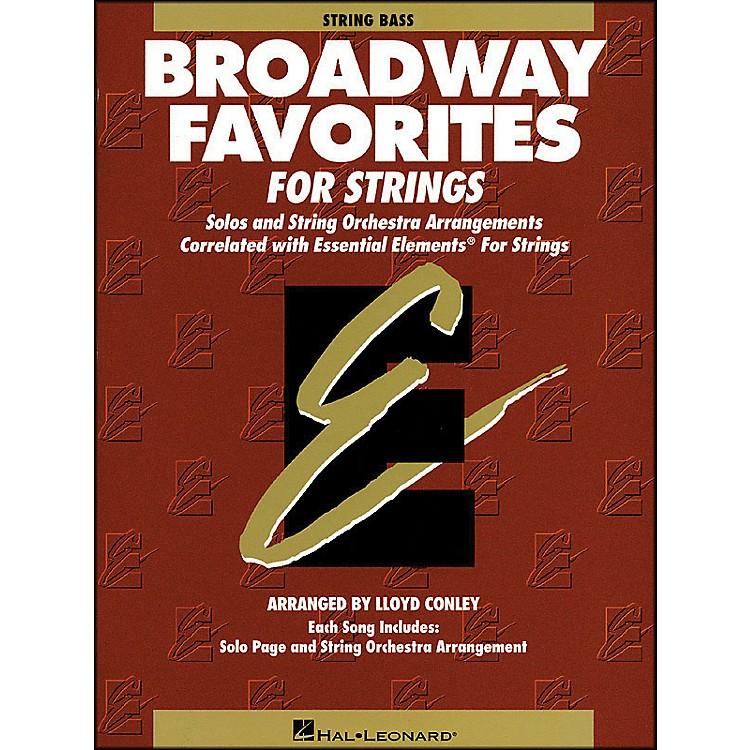 Hal LeonardBroadway Favorites for Strings String Bass Essential Elements