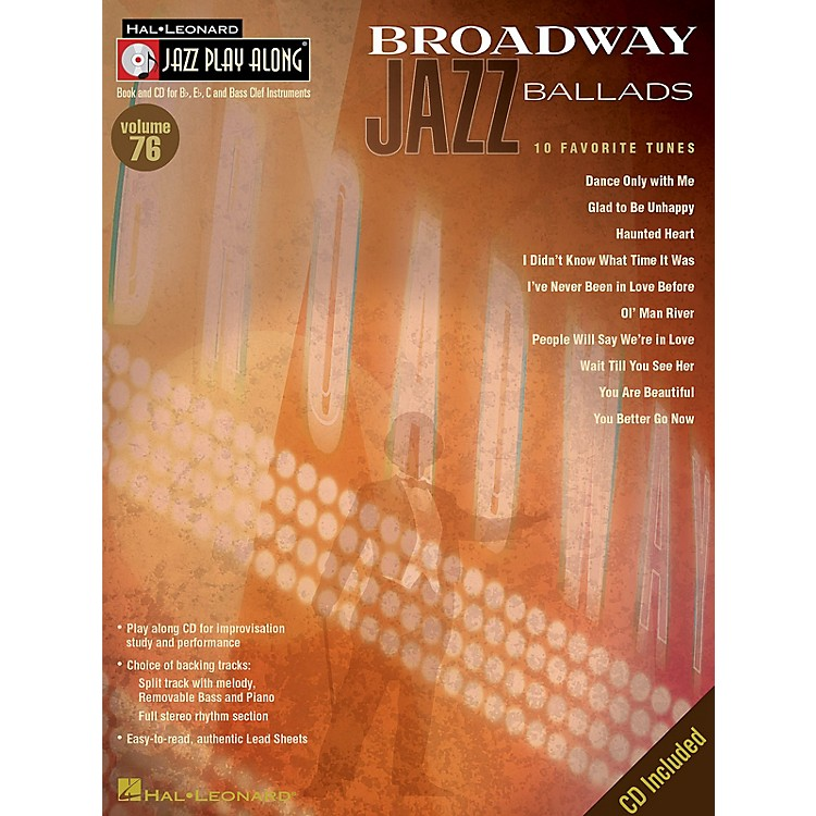 Hal Leonard Broadway Jazz Ballads (Jazz Play-Along Volume 76) Jazz Play Along Series Softcover with CD