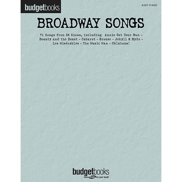 Hal Leonard Broadway Songs - Budget Book Series For Easy Piano