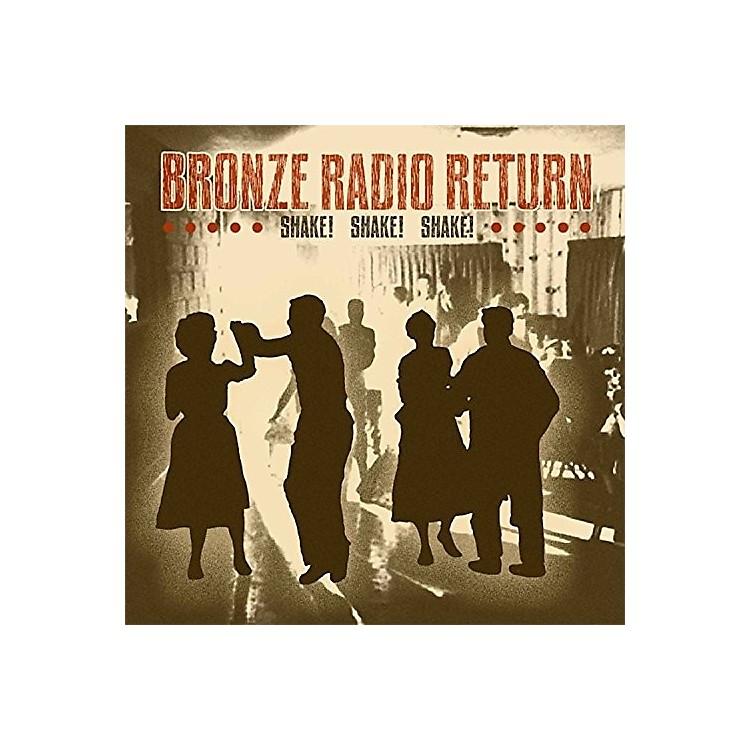 AllianceBronze Radio Return - Shake, Shake, Shake