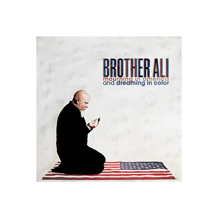 Alliance Brother Ali - Mourning in America and Dreaming in Color