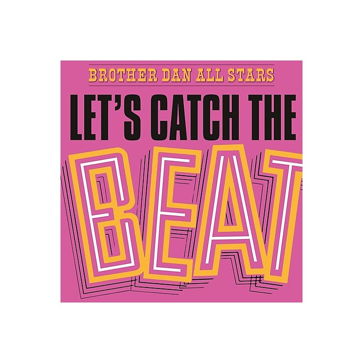 AllianceBrother Dan All Stars - Let's Catch The Beat