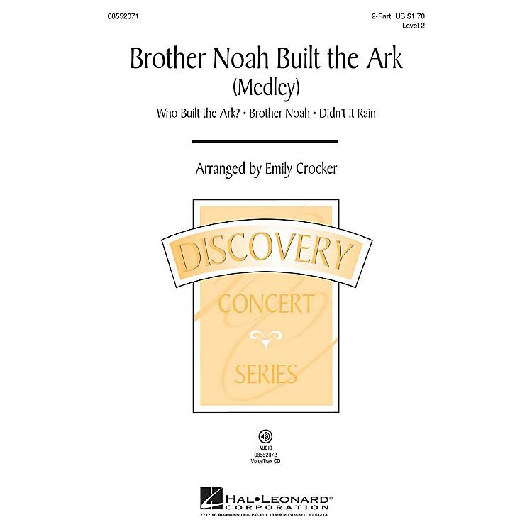 Hal LeonardBrother Noah Built The Ark (Discovery Level 2) 2-Part arranged by Emily Crocker