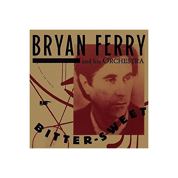 Alliance Bryan Ferry - Bitter-sweet