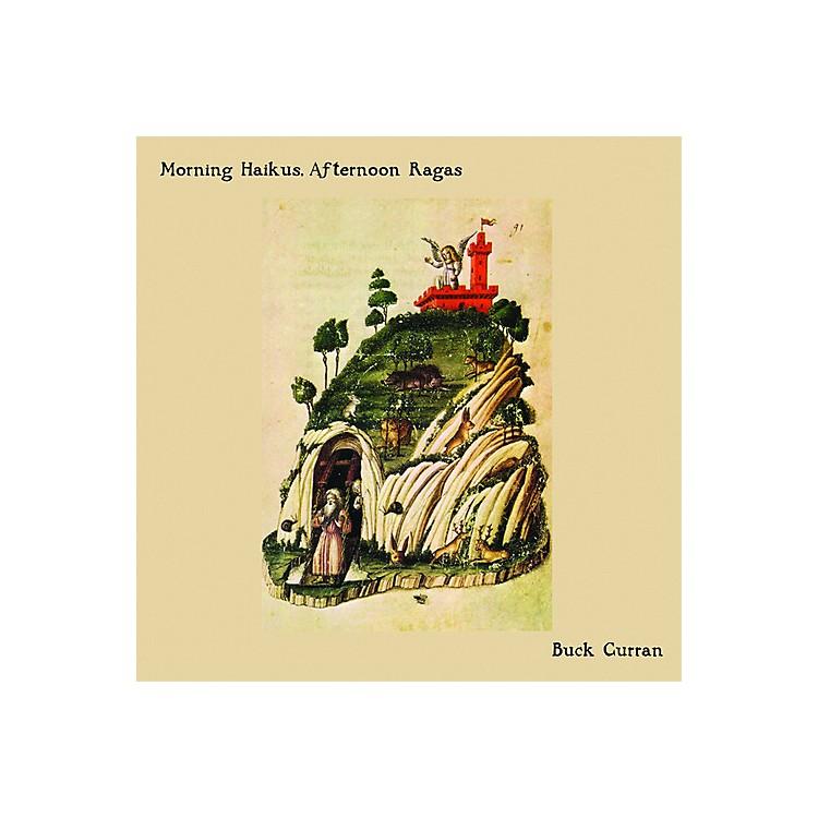 AllianceBuck Curran - Morning Haikus, Afternoon Ragas