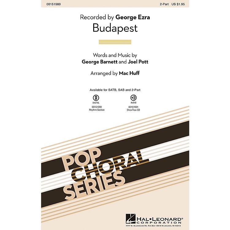 Hal LeonardBudapest 2-Part by George Ezra arranged by Mac Huff