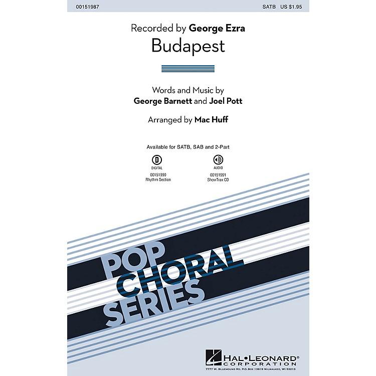 Hal LeonardBudapest SATB by George Ezra arranged by Mac Huff