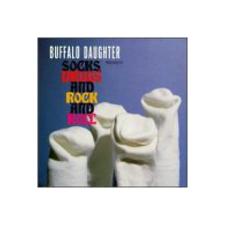 Alliance Buffalo Daughter - Socks Drugs and Rock & Roll
