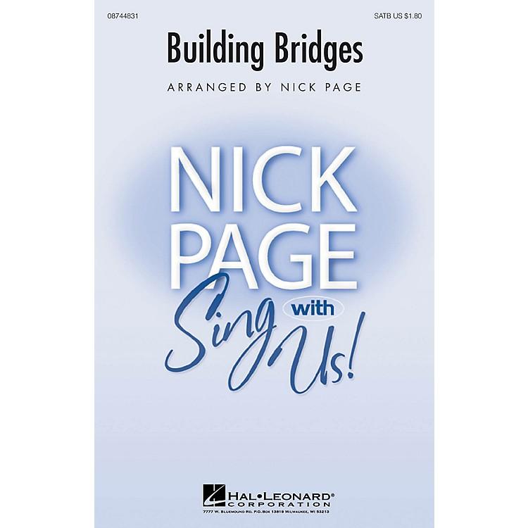 Hal LeonardBuilding Bridges SATB arranged by Nick Page