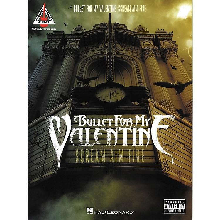 Hal LeonardBullet for My Valentine - Scream Aim Fire Guitar Tab Songbook