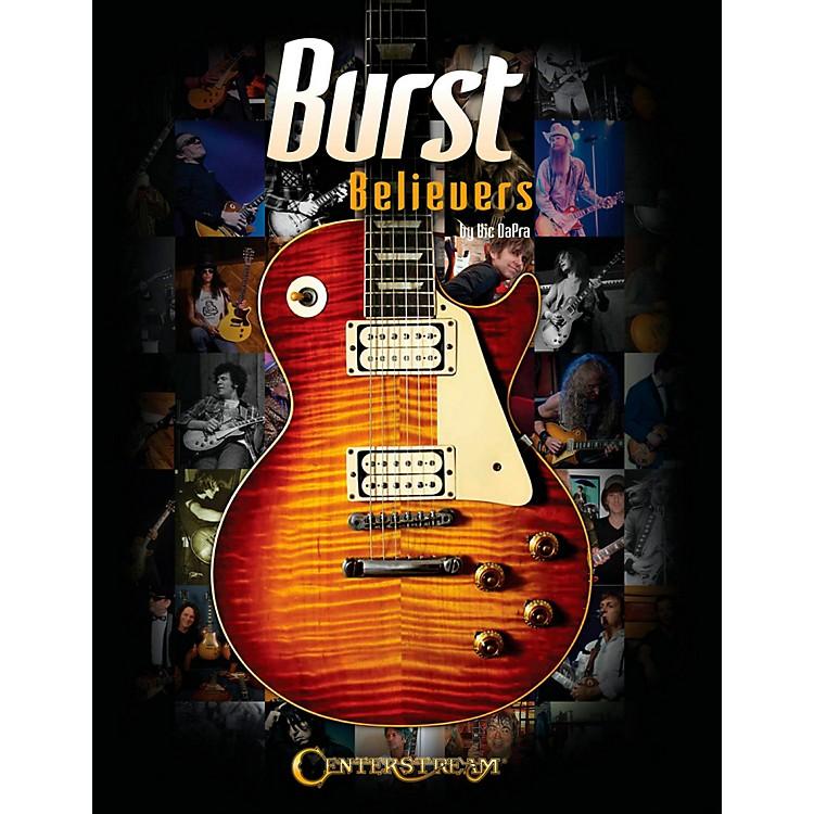 Centerstream PublishingBurst Believers (Hardcover Book)