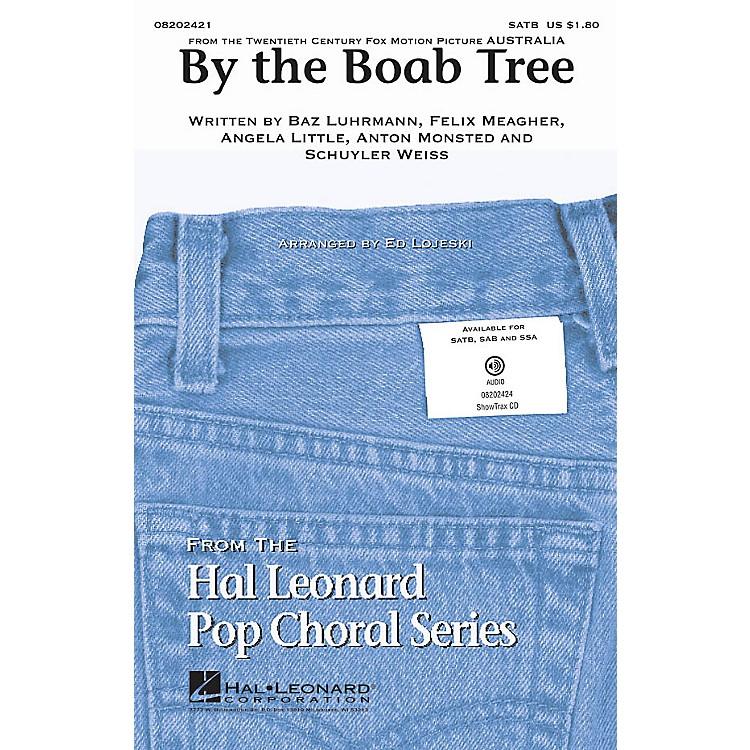 Hal Leonard By the Boab Tree (from the film Australia) SATB arranged by Ed Lojeski