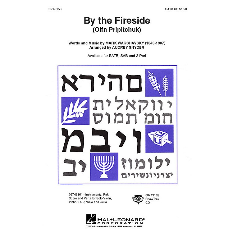 Hal Leonard By the Fireside (Oif'n Pripitchuk) ShowTrax CD Arranged by Audrey Snyder