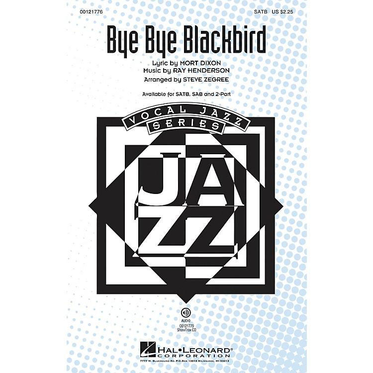 Hal LeonardBye Bye Blackbird 2-Part Arranged by Steve Zegree