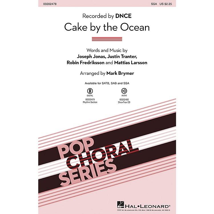 Hal LeonardCake by the Ocean SSA by DNCE arranged by Mark Brymer