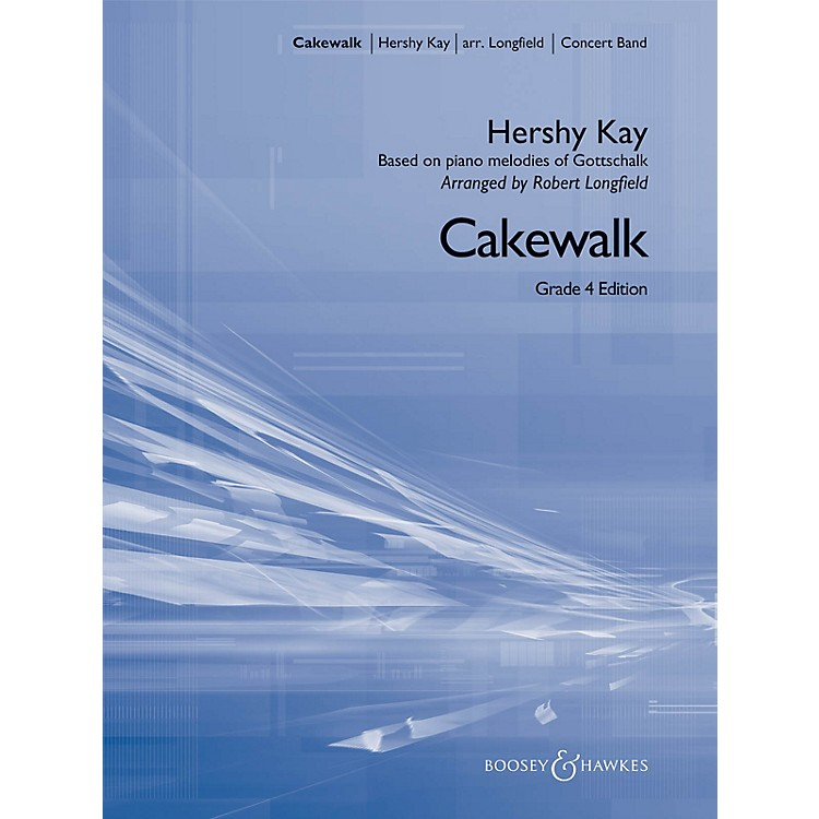 Boosey and HawkesCakewalk (Grade 4 edition) Concert Band Level 4 Composed by Hershy Kay Arranged by Robert Longfield