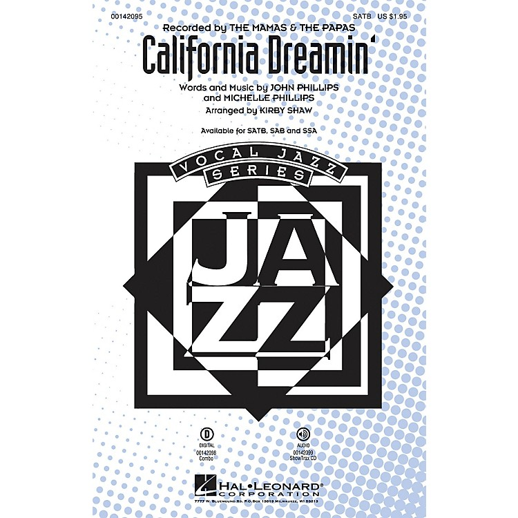 Hal Leonard California Dreamin' SAB by Mamas and Papas Arranged by Kirby Shaw
