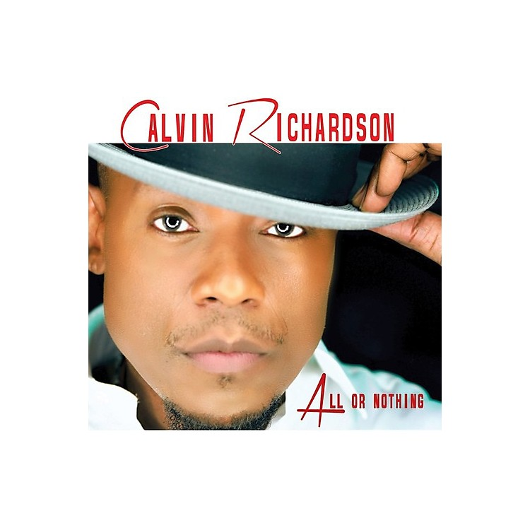 Alliance Calvin Richardson - All Or Nothing (CD)