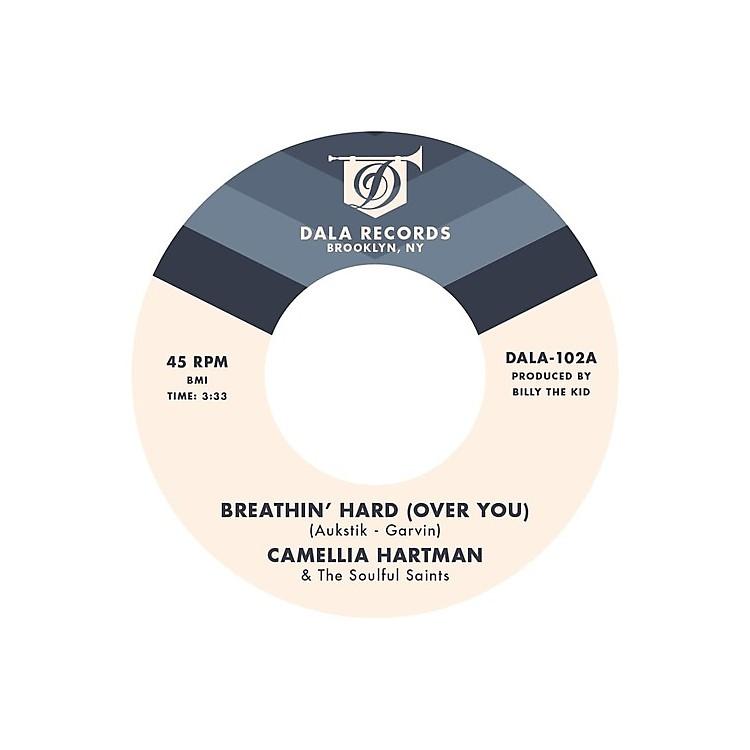 AllianceCamellia Hartman & the Soulful Saints - Breathin' Hard (Over You) / Return the Favor