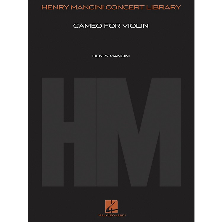 Hal LeonardCameo for Violin (Score and Parts) Henry Mancini Concert Library Series Composed by Henry Mancini