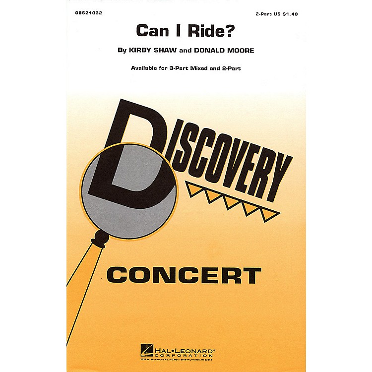 Hal LeonardCan I Ride? 3-Part Mixed Arranged by Kirby Shaw