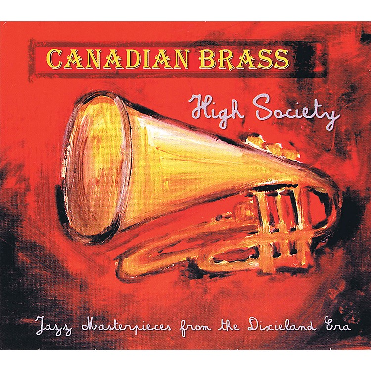 Canadian Brass Canadian Brass - High Society CD Concert Band by The Canadian Brass