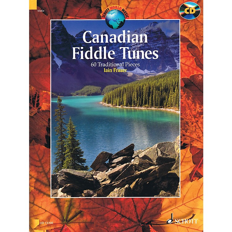 SchottCanadian Fiddle Tunes (60 Traditional Pieces - Book/CD) String Solo Series Softcover with CD