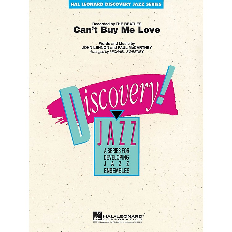 Hal LeonardCan't Buy Me Love Jazz Band Level 1-2 by The Beatles Arranged by Michael Sweeney
