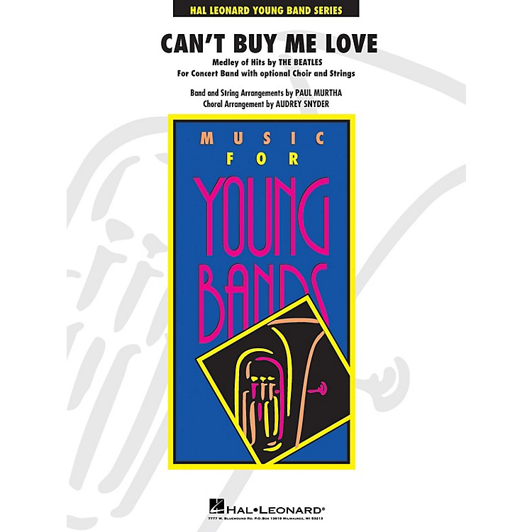 Hal LeonardCan't Buy Me Love (Medley of Hits by the Beatles) Concert Band Level 3 by The Beatles arranged by Paul Murtha