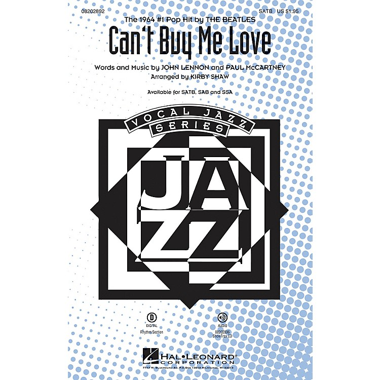 Hal LeonardCan't Buy Me Love SAB by The Beatles Arranged by Kirby Shaw