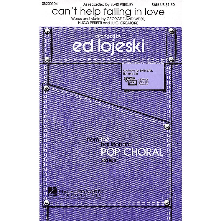 Hal Leonard Can't Help Falling in Love (SSA) SSA by Elvis Presley Arranged by Ed Lojeski