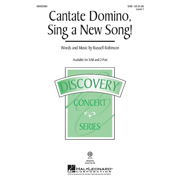 Hal Leonard Cantate Domino, Sing a New Song! (Discovery Level 1) VoiceTrax CD Composed by Russell Robinson